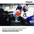 Next Generation Broadcast Camera Systems: User Profiles